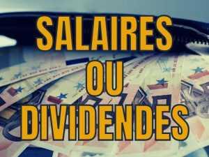Salaire ou dividendes pour un marchand de biens